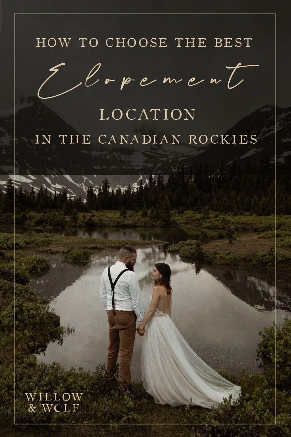 how to choose the best elopement location in Banff